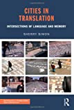 Cities in Translation, Toby L. Simon and Sherry Simon, 0415471516