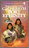 Port Eternity, C. J. Cherryh, 0886772060