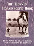 From Minis to Draft Horses, and Everything In Between, Christy West, 0944079334