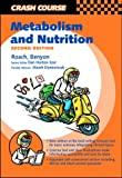 Crash Course: Metabolism and Nutrition (Crash Course (Libraries Unlimited))