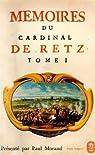Mémoires du cardinal de Retz (1) par Retz