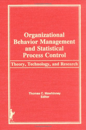 Organizational Behavior Management and Statistical Process Control: Theory, Technology, and Research