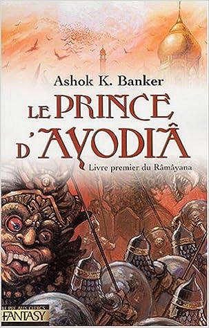 Le Prince D Ayodhya Livre Premier Du Ramayana Michele