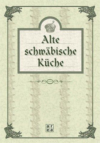 Alte schwäbische Küche