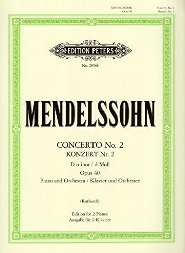 Mendelssohn: Piano Concerto No. 2 in D Minor, Op. 40 ebook