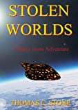 Stolen Worlds, Thomas C. Stone, 1877557293
