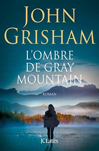Grisham gray ebook free download mountain john