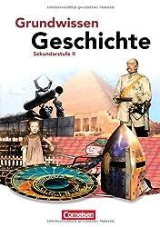 Sekundarstufe II. Schülerbuch (Grundwissen Geschichte)