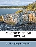 Paraíso Perdido, Dicenta Joaquín 1863-1917, 1247440168
