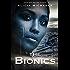 The Bionics (The Bionics Novels Book 1)