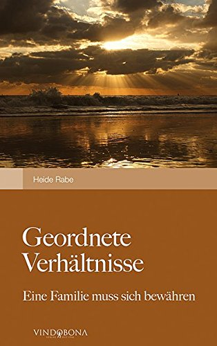 Geordnete Verhältnisse: Eine Familie Muss Sich Bewähren (German Edition) pdf epub