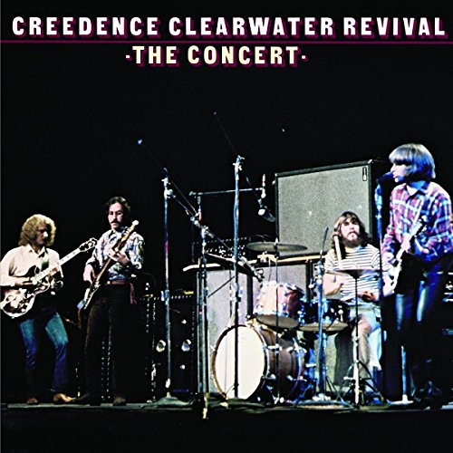 Creedence Clearwater Revival - The Concert (40th Anniversary Edition) - Zortam Music