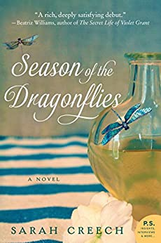 Season of the Dragonflies: A Novel by [Creech, Sarah]