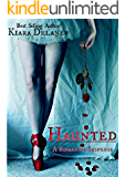 Haunted: A Romantic Suspense: Book Two in The Shattered Pieces Series