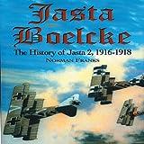 Jasta Boelcke: The History of Jasta 2, 1916-1918