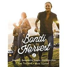 Bondi Harvest: Seasonal, Sustainable, Simple, Shareable Food N