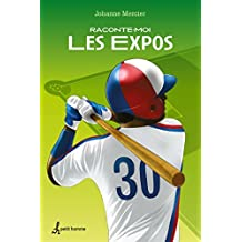 Raconte-moi les Expos (French Edition)