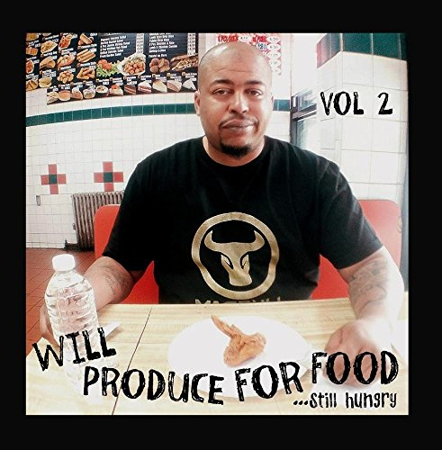 Will Produce for Food...Still Hungry, Vol. 2