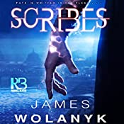 Scribes | James Wolanyk