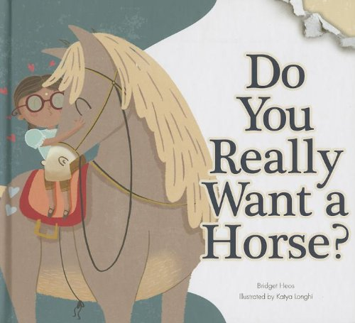 Do You Really Want a Horse? (Do You Really Want a Pet?) PDF