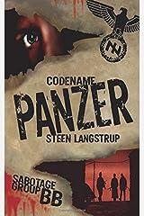 Codename Panzer (Sabotage Group BB) (Volume 2) Paperback