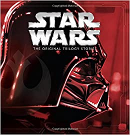 Buy Star Wars The Original Trilogy Stories Storybook Collection Book Online At Low Prices In India Star Wars The Original Trilogy Stories Storybook Collection Reviews Ratings Amazon In