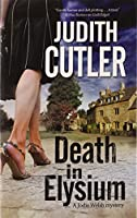 Death in Elysium: A new contemporary cosy murder mystery series