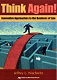 Law Firm Business Management, Jeffrey L. Nischwitz, 1590317378