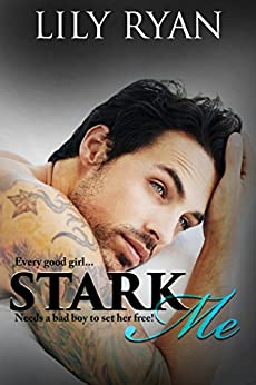 Stark Me by [Ryan, Lily]