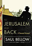 To Jerusalem and Back: A Personal Account (Library Edition)