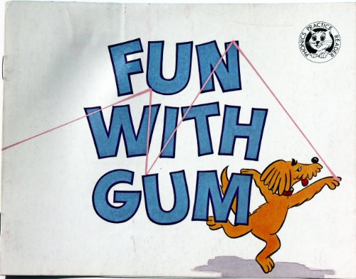 Fun with Gum (Phonics Practice Readers) (Series A, Set 1, 6)
