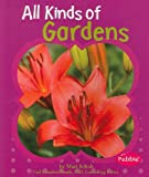 All Kinds of Gardens, Mari Schuh and Mari C. Schuh, 1429648406