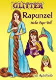 Glitter Rapunzel Sticker Paper Doll (Dover Little Activity Books Paper Dolls)