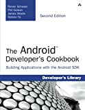 The Android Developer's Cookbook: Building Applications with the Android SDK (2nd Edition) (Developer's Library)