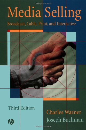 Media Selling: Broadcast, Cable, Print, and Interactive by Brand: Wiley-Blackwell