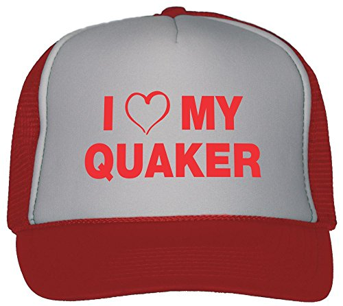 Hat Quaker (I Love My Quaker Trucker Hat Cap)