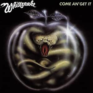 Whitesnake - Come an Get It - Amazon.com Music