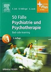 50 Fälle Psychiatrie und Psychotherapie: Bed-side-learning - mit Zugang zum Elsevier-Portal