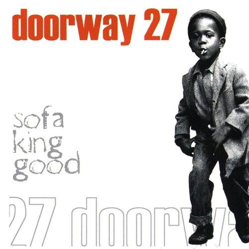 Sofa King Good Doorway 27 Mp3 Downloads