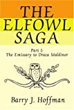 The Elfowl Saga, Barry J. Hoffman, 0595253369