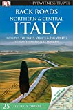 Back Roads Northern & Central Italy (Eyewitness Travel Back Roads)