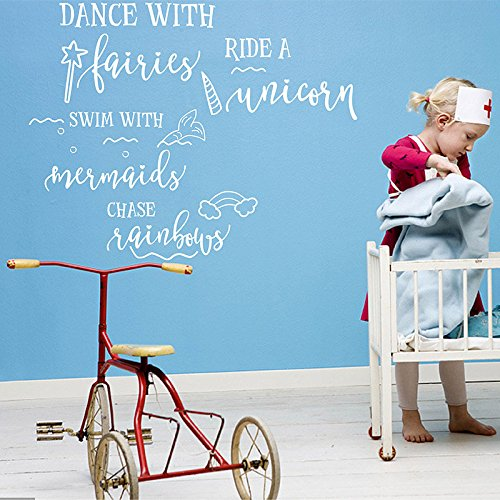 Girls Quote Decal Dance with fairies ride a unicorn swim with mermaids chase rainbows Wall Quotes Decal for Childre