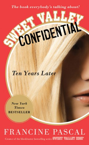 Sweet Valley Confidential: Ten Years Later pdf