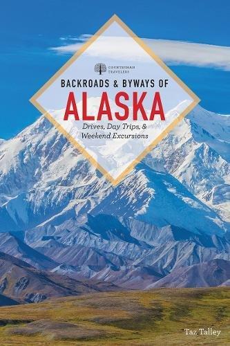 Book Cover: Backroads & Byways of Alaska