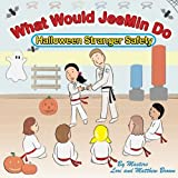 img - for What Would JeeMin Do: Halloween Stranger Safety book / textbook / text book