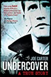 Undercover: A True Story