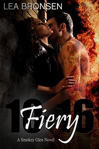 Fiery 10-16: (Smokey Glen 1) by [Bronsen, Lea]
