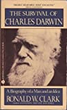 The Survival of Charles Darwin, Ronald W. Clark, 0380699915