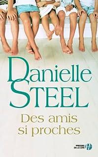 Des amis si proches : roman, Steel, Danielle