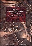 Manuel d'archéozoologie funéraire